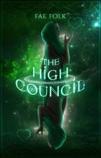 The High Council by TheFaeFolk