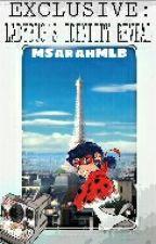 EXCLUSIVE: LADYBUG'S IDENTITY REVEAL (Miraculous Ladybug) MSarahMLB by MSarahMLB