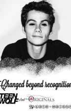 Changed beyond recognition (TW/TO) by stilinski_argent