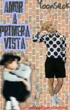 Amor A Primera Vista  [YoonSeok ] [Suga & JHope] by -PCHopeSwag-