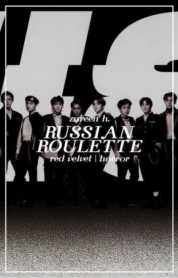 russian roulette → red velvet
