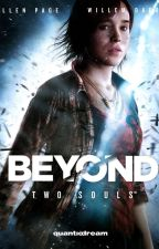 Beyond Two Souls by Elliot_Snow