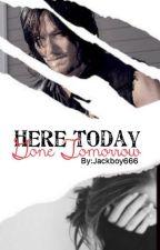 Here Today, Gone Tomorrow (Daryl Dixon)  by jackboy666