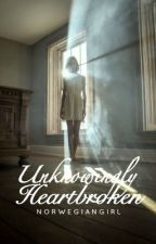 Unknowingly Heartbroken  by norwegiangirl