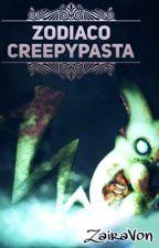 Zodiaco creepypasta by -IceZairaVon-