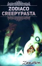 Zodiaco creepypasta by -LoveZairaVon-