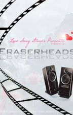 Love Song Stories Presents: Eraserheads by biancabianx