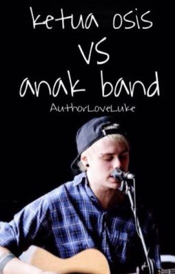 Ketua Osis vs Anak Band
