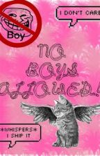 NO BOYS ALLOWED! by kathlean0295