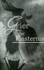 Gier der Finsternis by Melina_xD