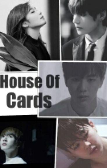 HOUSE OF CARDS [Jung Eunji - Kim Taehyung][TaeJi][Eunjin][Minkook]