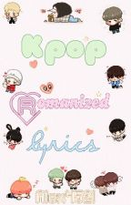 Kpop Romanized Lyrics by Stargaze_202