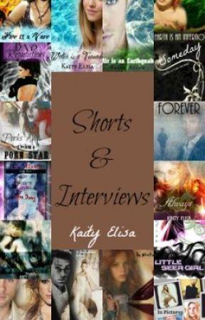 Shorts & Interviews by KaityElisa