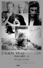 Strada Vrăjitoarelor volumul II by aitsalle