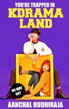 KDrama Land by toohottobetrue2