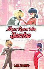Meu Querido Sonho •Hiatos• by Looh_Cookie