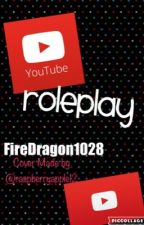 YouTube Roleplay ||CLOSED|| by FireDragon1028