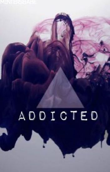 Addicted [zerkaa ff]
