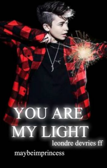 YOU ARE MY LIGHT||L.DEVRIES