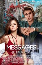 Messages || jelena by -jelenagoals