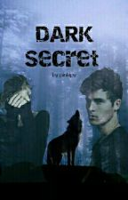 Dark Secret by pinkipy