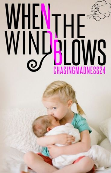 When The Wind Blows (The Baby Project #2)