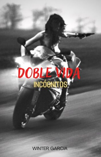 Doble Vida: Incógnitos