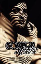 COVERS LIBERE by MonicaTRJ