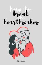 how to break the heartbreaker I gracy I ongoing by dooodies
