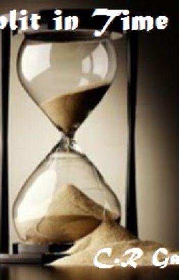 Split in time