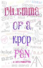 Dilemma of a KPOP FAN [EDITED] by PinkKittenWP