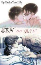 Sen ve Ben (Ereri/Riren) by OtakuYaoiLife