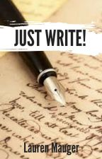 Just Write! by lozziecream