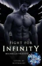 Fight for Infinity by michelle162000