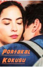 Portakal Kokusu by hilayfb
