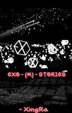 EXO Smut Stories 엑소의 이야기들이 ✔ by xiaoluxing95