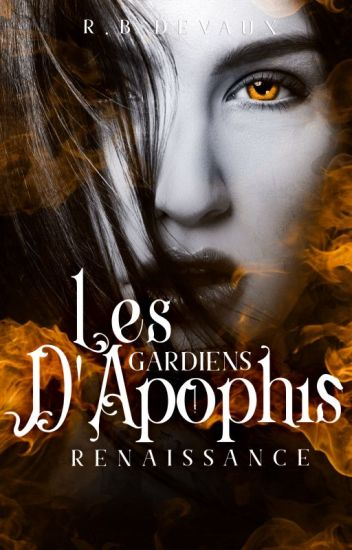 Les gardiens d'Apophis Tome 1: Renaissance