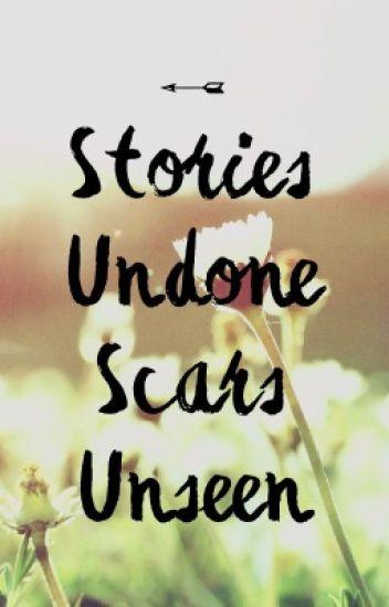 Stories Undone, Scars Unseen // Hamilton College AU