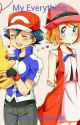 My Everything (Amourshipping) by Amourshipper365
