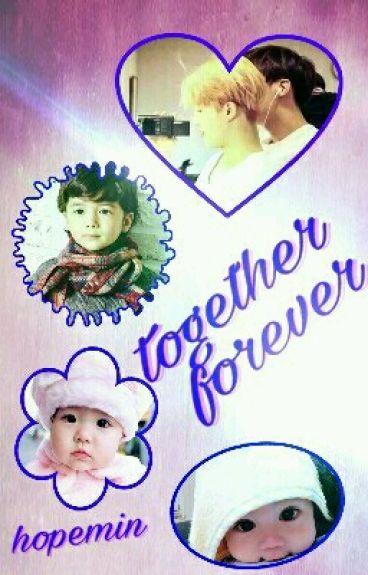 together forever. (bts - hopemin)