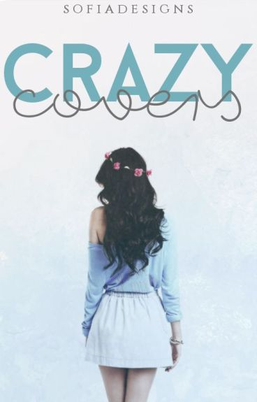 Crazy Covers ||FECHADO||