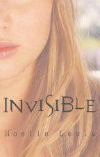 Invisible (Re-writing) by Miss_Elle