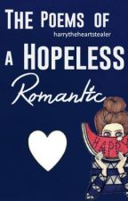 The Poems of a Hopeless Romantic by harrytheheartstealer