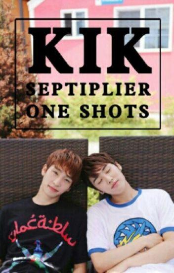 Kik Septiplier One Shots
