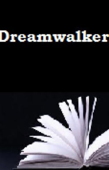 Dreamwalker: Year One (A Harry Potter NextGen FanFic)
