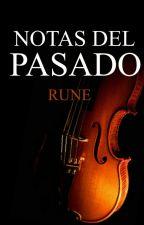 Notas del Pasado by rune1297
