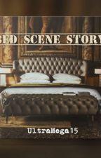 Bed Scene Story by UltraMega15