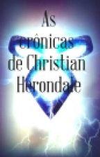 As Crônicas De Christian Herondale by moacirvascff