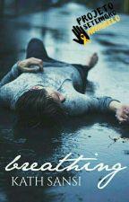 BREATHING [ SetembroAmarelo ] by BuddhaFor_Kath