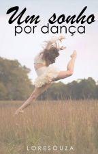Um sonho por dança by lore-souza